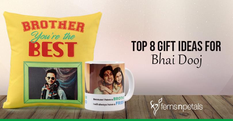 Ideas For Bhai Dooj Gifts