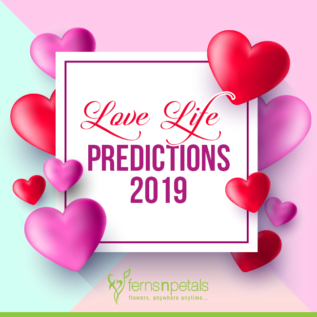 Love Life Predictions 2019