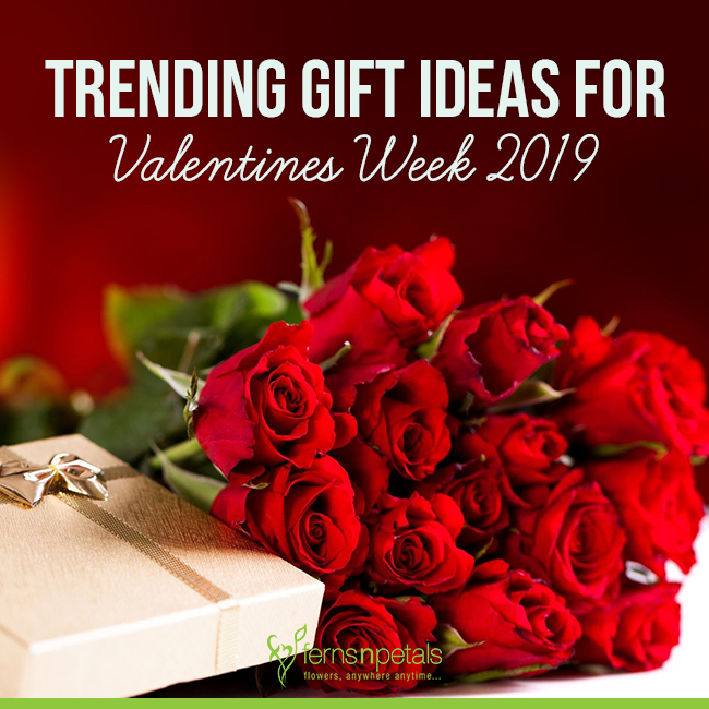 Trending Gifts for Valentines Week 2019