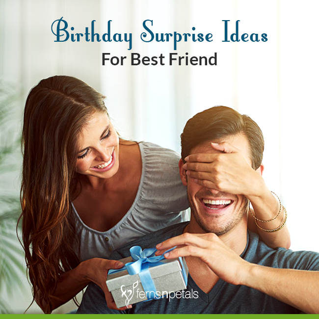 Birthday Surprise Ideas