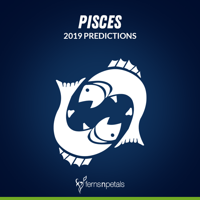 Pisces- Prediction for 2019