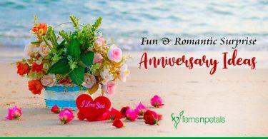 Fun & Romantic Surprise Anniversary Ideas
