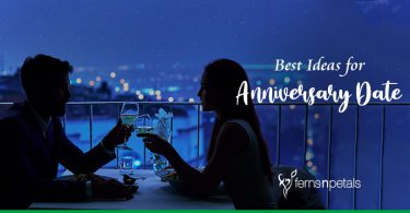 Best Ideas for Anniversary Date