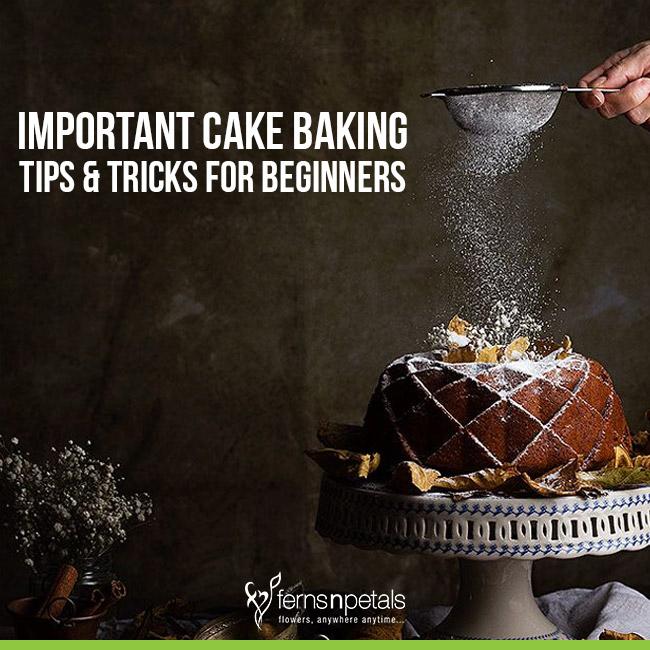 Cake Baking Tips & Tricks For Beginners