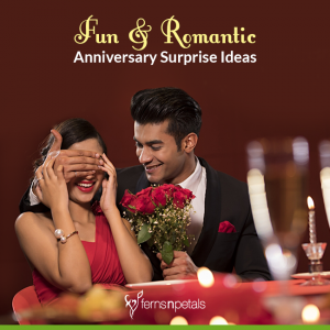 Fun & Romantic Anniversary Surprises