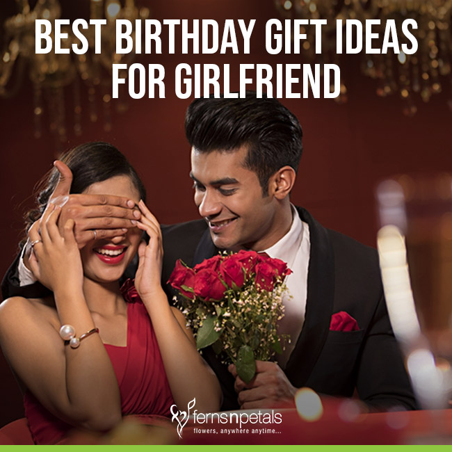 Best Gift Ideas For Girlfriend