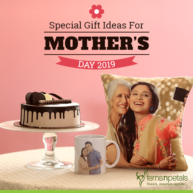 Special Gift ideas for Mothers Day 2019