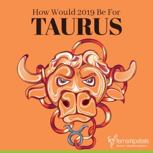 Taurus 2019 Predictions