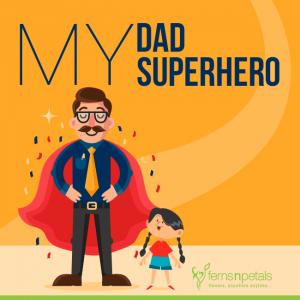 My Dad...My Superhero