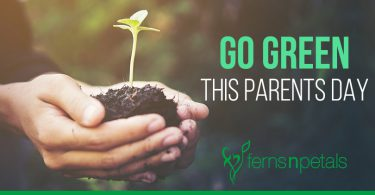 Go Green This Parents Day