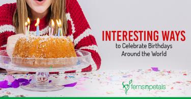 Interesting Ways to Celebrate Birthdays Across the World