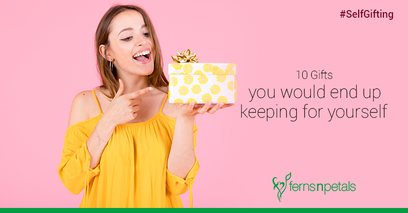 gifts that you would keep for yourself