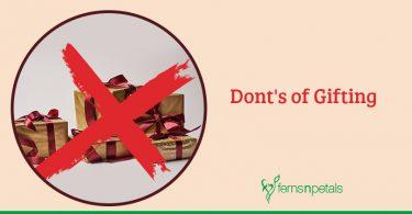 Don'ts of gifting