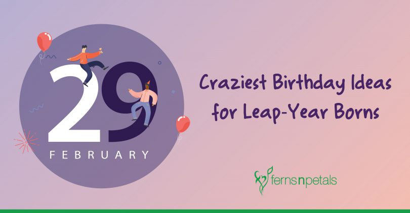 crazy birthday ideas for leaplings