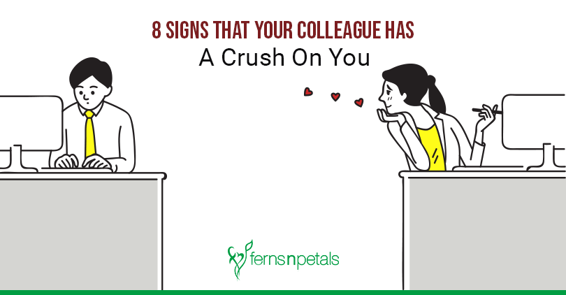 Coworker crush signs