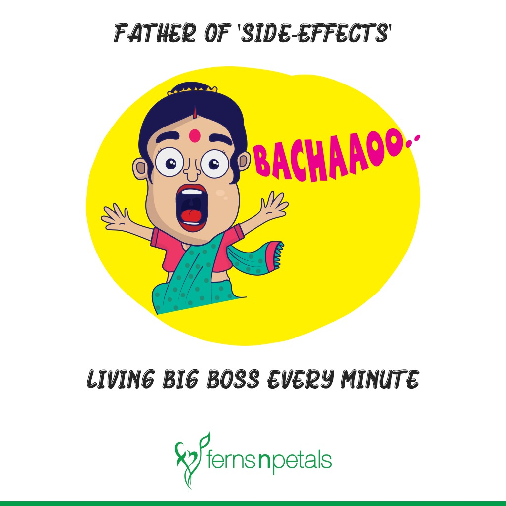 Father of 'Side-Effects'- LIVING Big Boss Every Minute
