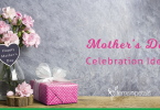 How to Celebrate Mother's Day when Your Mom is in Another Country