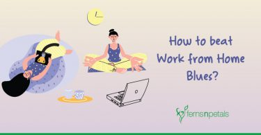 How to beat Work from Home Blues