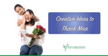 Top 11 Innovative ways to Thank Mom