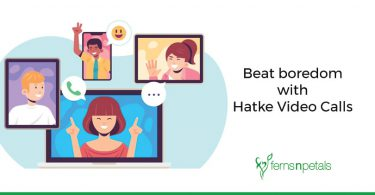 How to beat boredom with Video Calls