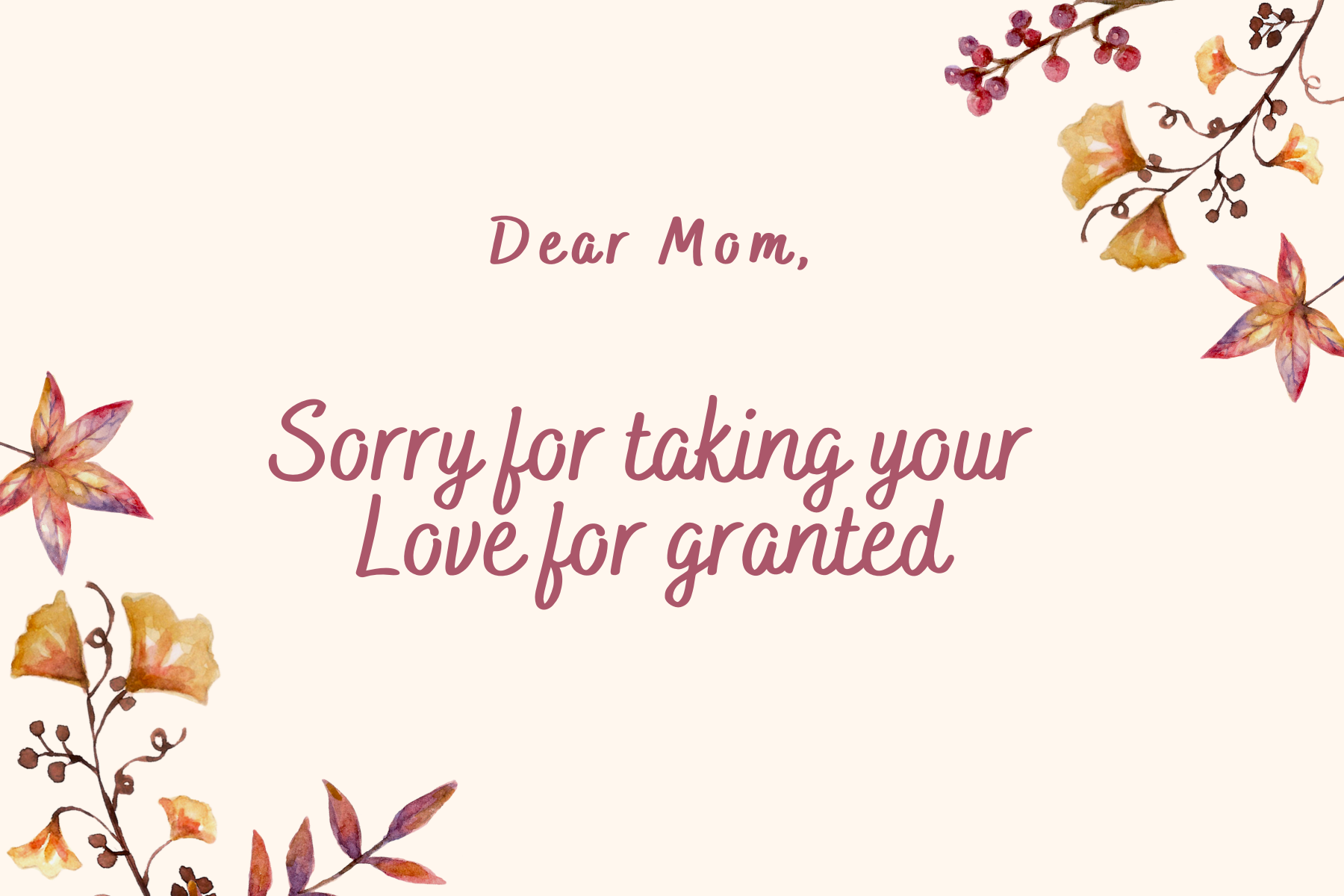 Sorry for taking your Love for granted