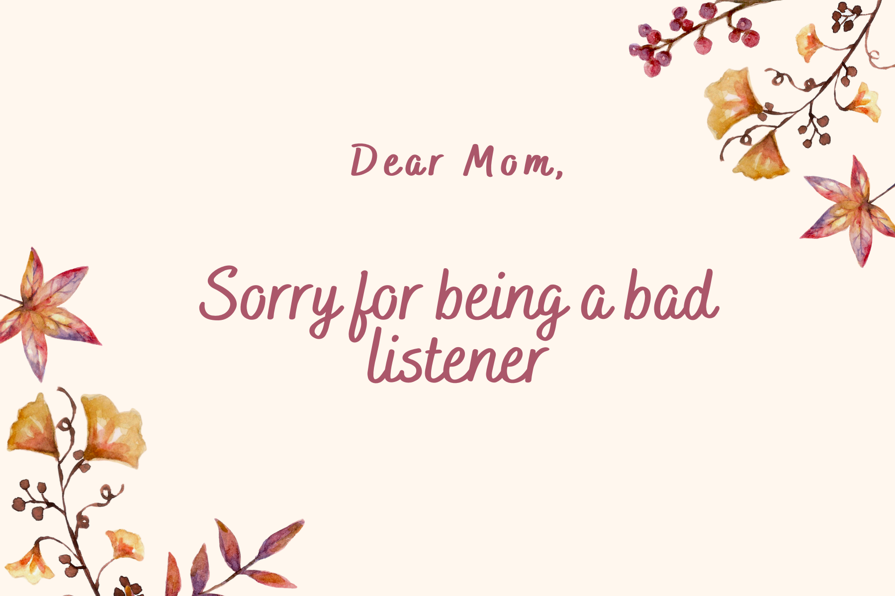 Sorry for being a bad listener