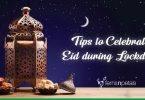 Tips to Celebrate Eid during the Lockdown