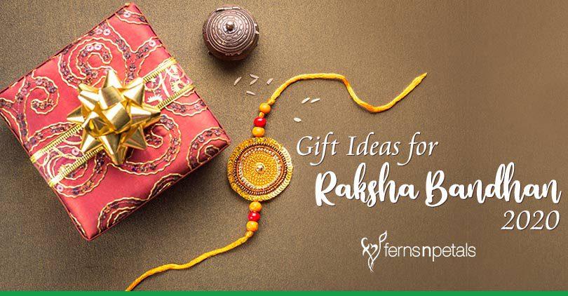 Gift Ideas for Raksha Bandhan 2020 - Ferns N Petals