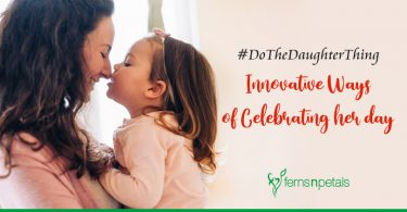 Innovative Ways of Celebrating Daughter's Day