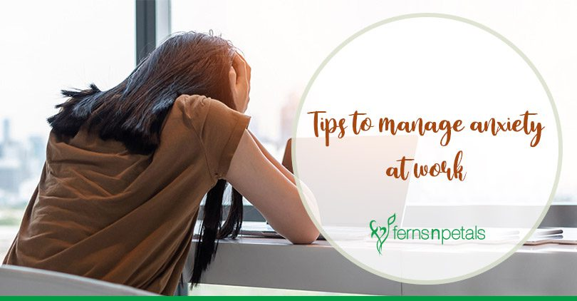 Tips to manage anxiety at work