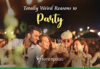 Totally weird reasons to party