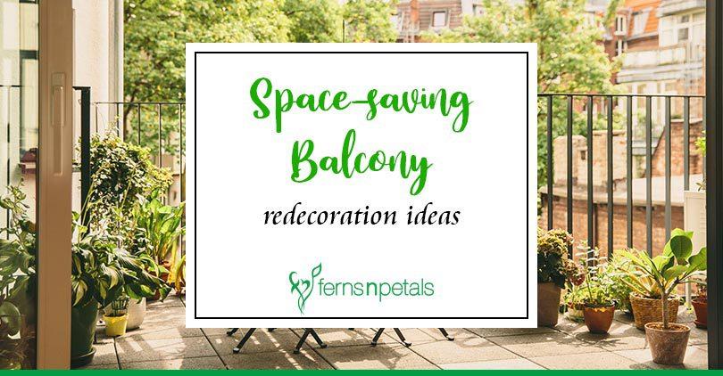 Space Saving Balcony Decoration Ideas Ferns N Petals