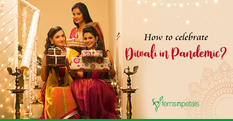 How to celebrate Diwali in Pandemic?