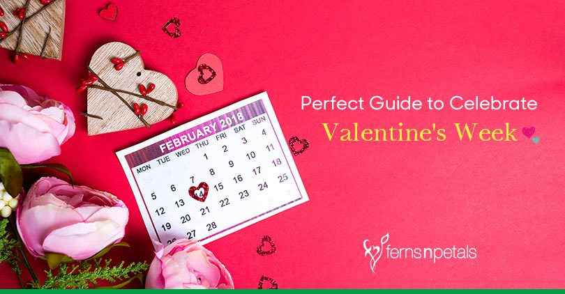 The Perfect Guide to Celebrate Valentine's Week