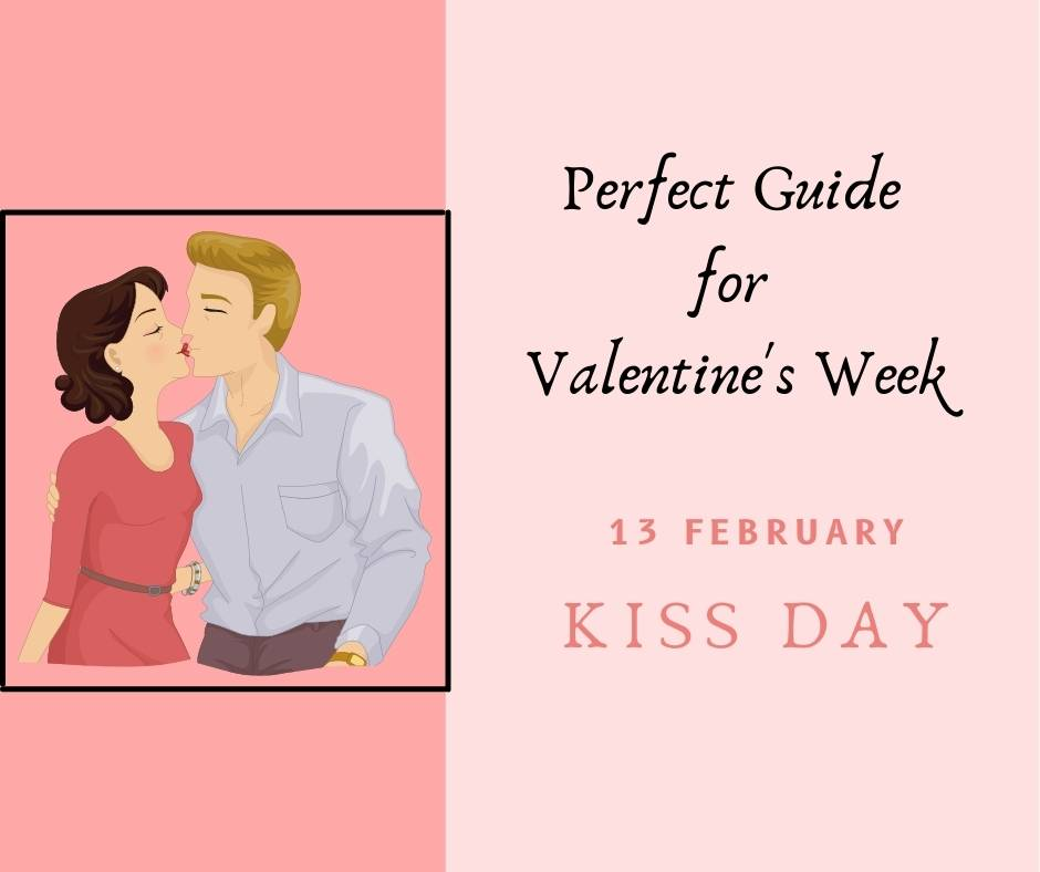 Kiss Day- 13th February