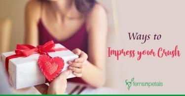 Ways to Impress your Crush