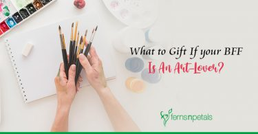 What to Gift If your BFF is An Art-Lover?