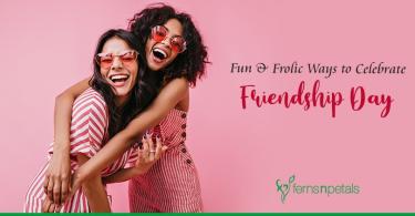 Fun & Frolic Ways to Celebrate Friendship Day