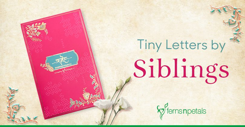 Heart-warming Letters for your Siblings