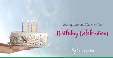 Top 10 Cakes for Birthday Celebration