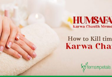 How to Kill time on Karwa Chauth?